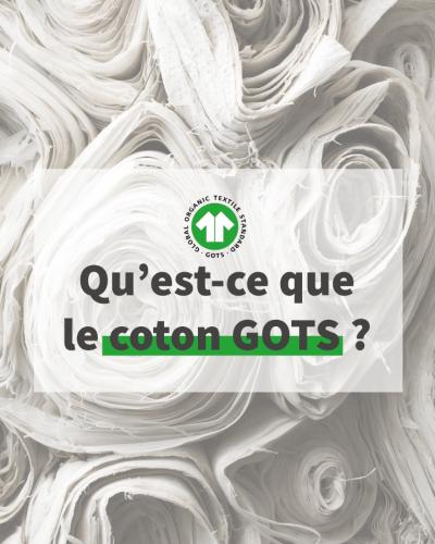 Le coton biologique certifié GOTS Maison Carrillo